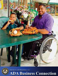 Photo: A man using a wheelchair is sitting at a table with a young child; ADA Business Connection Logo